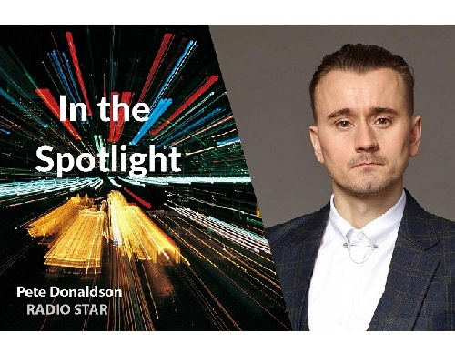 In The Spotlight With Pete Donaldson